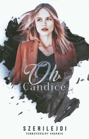 Oh, Candice! by szerilejdi