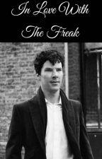 in love with the freak (Johnlock, Teen!Lock Fanfiction) by consultingkirjailija
