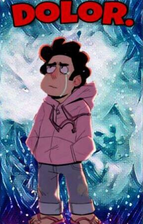 →Dolor. | Steven Universe Fanfic | by noxentrar