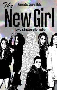 The New Girl • (Lauren/You) cover