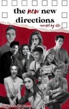 The New New Directions Season 1 by TheNewNewDirections