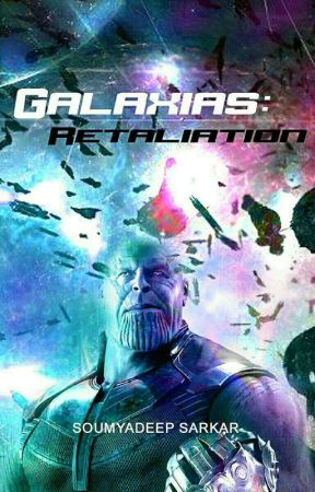 Galaxias: Retaliation by WingedWarrior1731