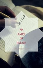 My Diary Of Poetry by BeautyOfCapricorn