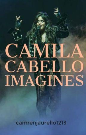 Camila Cabello Imagines  by camrenjaurello1213