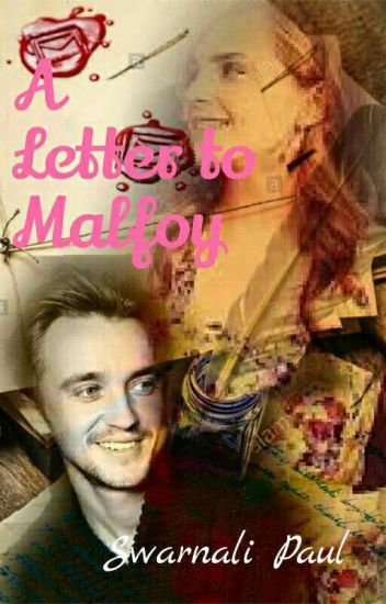 A Letter To Malfoy