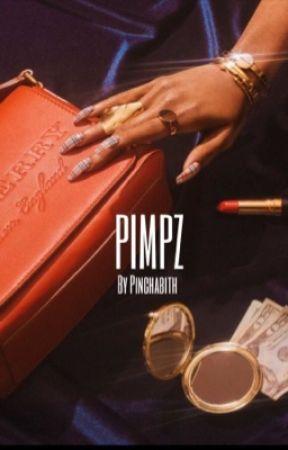 PIMPZ by pinchabitch
