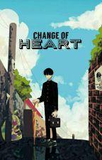 A change of heart    Mob X Reader by gutgulp