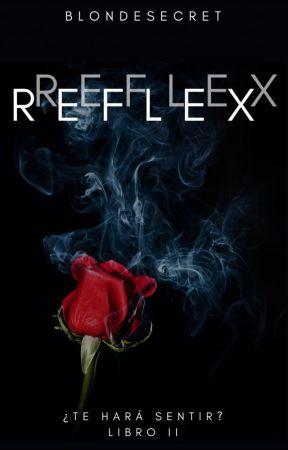 REFLEX [✔#2] by BlondeSecret