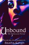 Unbound (Unbound, Book 1) ~Formerly Casting Power~ cover