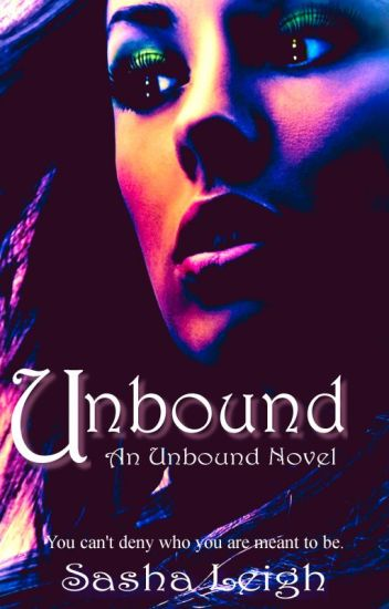 Unbound (Unbound, Book 1) ~Formerly Casting Power~