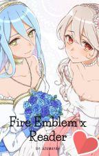 Fire emblem x Reader by Azumayah