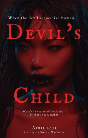 Devil's Child [On Going] ✔ by youaremybae_