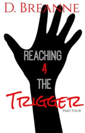 Reaching For The Trigger 4 by PrettyNGolden