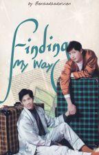 Finding my way [Complete] by benasdasdorvien
