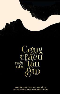Đọc truyện [EDIT] CƯNG CHIỀU TẬN TIM   THỜI CÂM