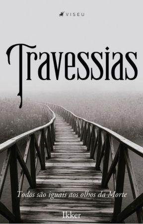 Travessias [Degustação] by Ikkering