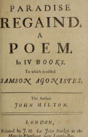 PARADISE REGAINED (Completed) by johnmilton