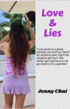 Love and Lies (I loved him but he lied) by LadyJ1202