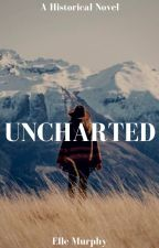 UNCHARTED- Original by -ellemurphy