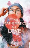 The Mathematics of Love ✔ cover