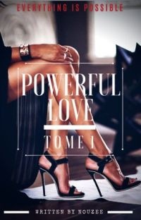 Powerful Love - Tome 1 ( En Correction )  cover