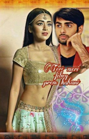 Teri Meri Filmy Prem Kahani (RagSan One Shot) by immaguuurrl