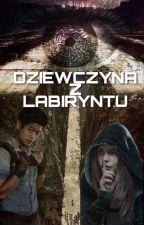 Dziewczyna z Labiryntu   The Maze Runner, Minho Fanfiction by mostpeopleihate
