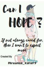 Can I Hope by Alreonsa_Xavier7