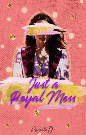 Just a Royal Mess (GirlxGirl) by RanielleTJ