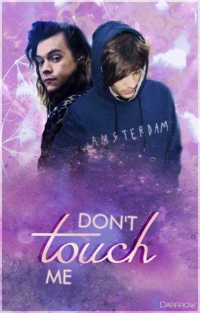 Don't touch me • tłumaczenie  by sweetvreature