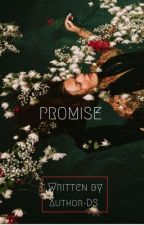 Promise  by Author-ds