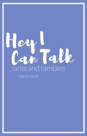 Rants & Rambles by Veevieeweenie