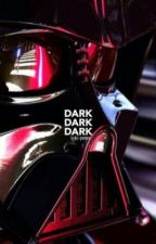 DARK | Star Wars Imagines by loki-parker