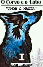 O Corvo e o Lobo by Wigor12