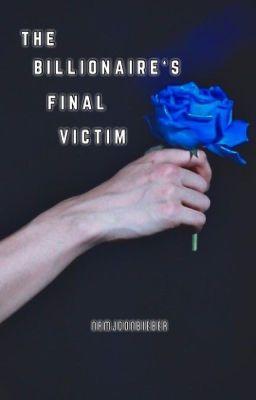 The Billionaire's Final Victim | ✓