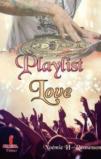 Playlist Love (Sous contrat d'éditions) by NoemieHR