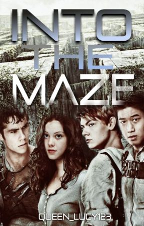 [tmr] Thomas x Lucy Pevensie    Into The Maze (on HOLD) by Queen_Lucy123