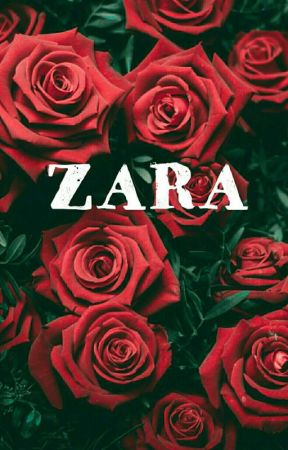 ZARA [Completed] by ZuraAcs