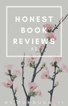 Honest Book Reviews #2 (OPEN) by Sunburn_11