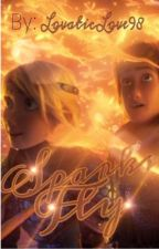 SPARKS FLY ( A HICCSTRID ONESHOT BOOK)[COMPLETED] by LovaticLove98