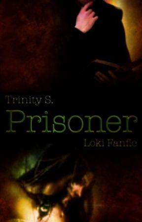 Prisoner (Loki Fanfic) by VoteLoki4President