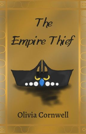 The Empire Thief by livvycornwell