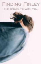 Finding Finley ✔ by deadbeatvalentines