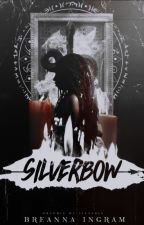 Silverbow [The Shadowhunter Chronicles] by luckandillusions
