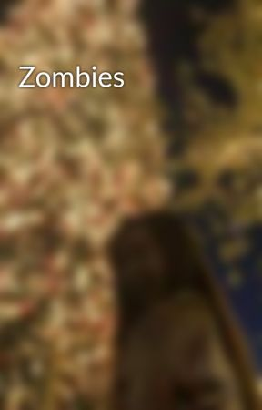 Zombies by justeffitall