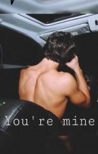 You're mine|Ethan Dolan by DolanBxbes17