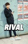 Rival (Taekook) cover