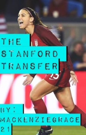 The Stanford Transfer (TGND Sequel) by MackenzieGrace21