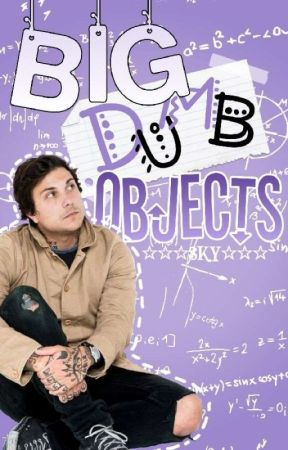 Big Dumb Objects [Frerard] by 000SKY000