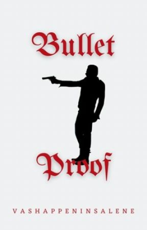 Bullet Proof (l.t) by vashappeninsalene
